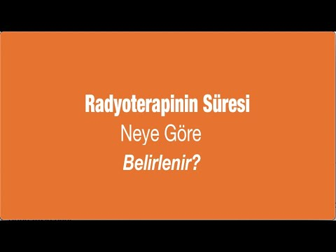Radyoterapinin Süresi Neye Göre Belirlenir? - Prof. Dr. M. Ufuk Abacıoğlu